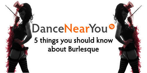 How much do you really know about burlesque dancing?