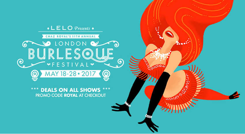 The 11th Annual London Burlesque Festival!